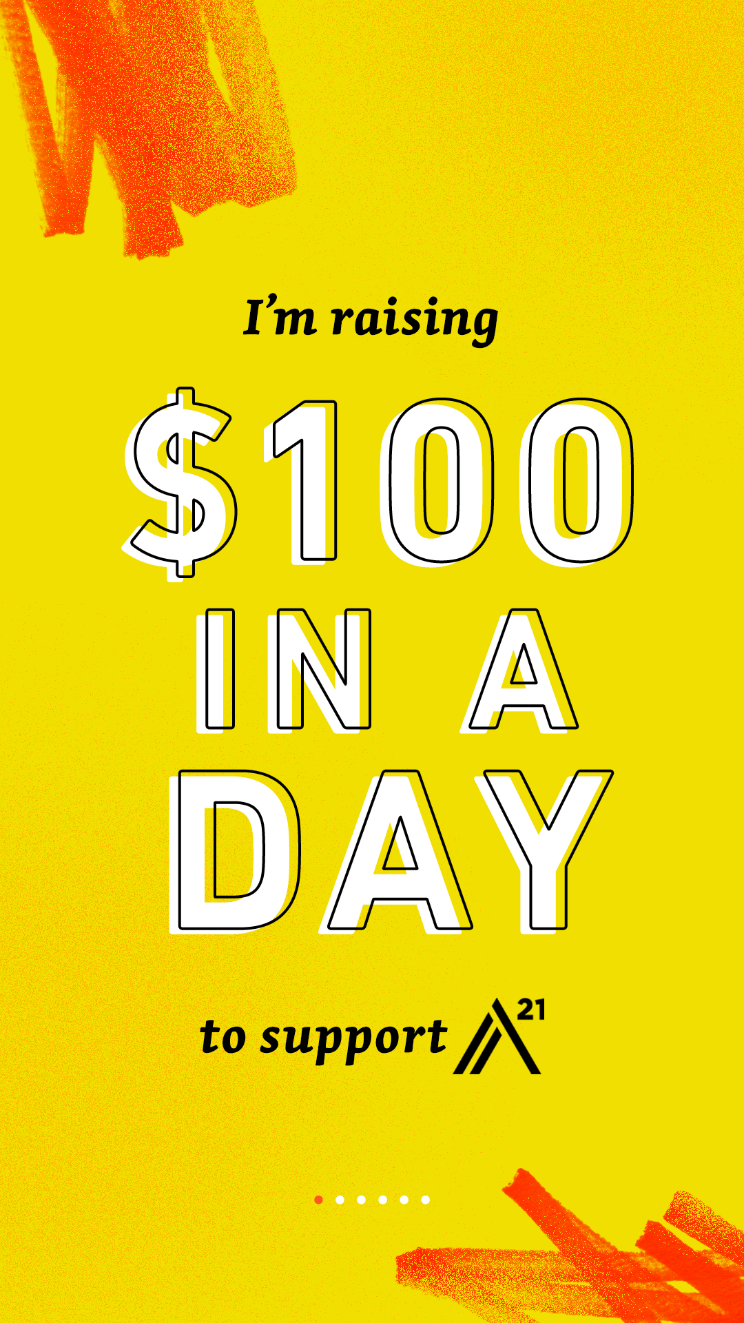 I'm raising $100 in a day to support A21