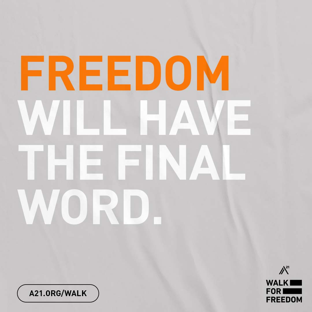 Freedom Will Have The Final Word