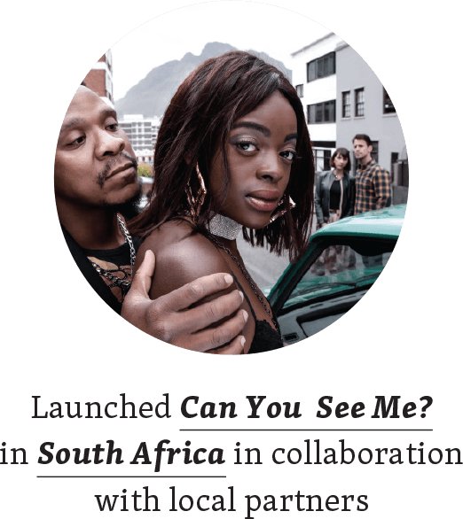 Launched Can You See me? in South Africa in collaboration with local partners