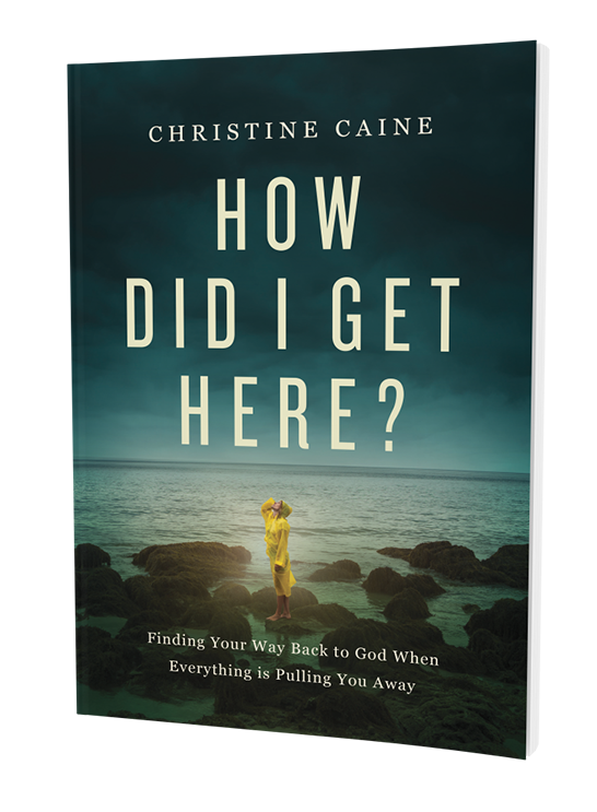 How Did I Get Here Christine Caine
