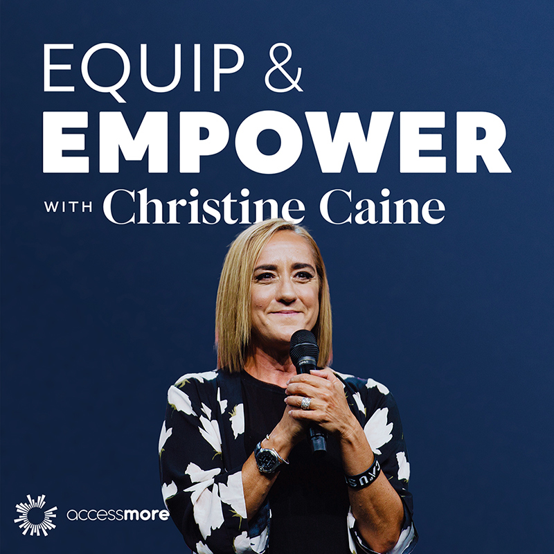 Equip & Empower Podcast with Christine Caine Cover Photo